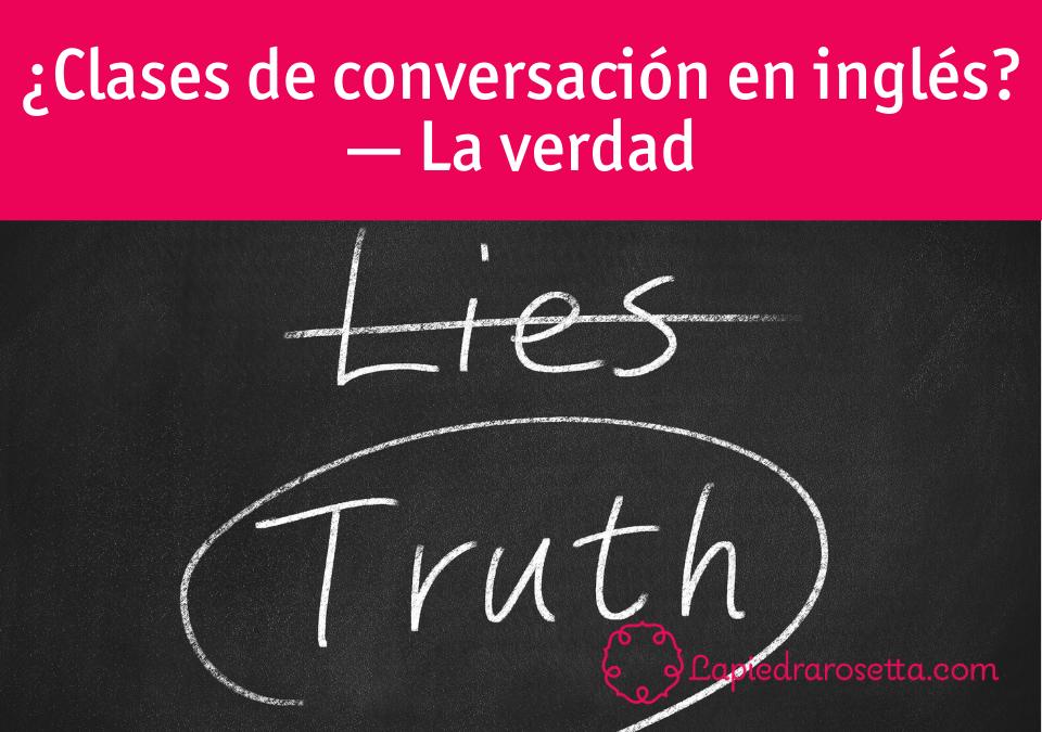 clases de conversación de inglésn una verdad incómoda